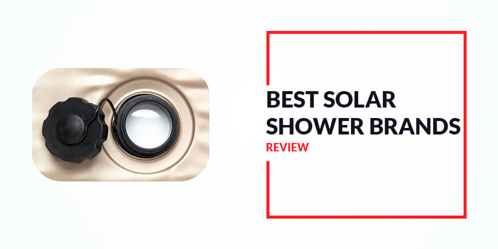 Best Solar Shower Reviews – 2018 Guide From A Camping Expert