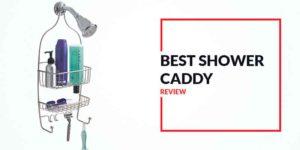 Best Shower Caddy